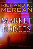 Richard K. Morgan, Market Forces