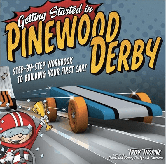 Getting Started Pinewood Derby