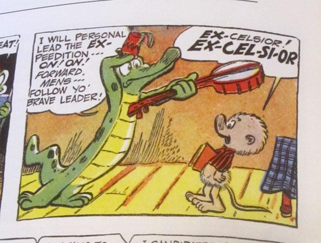"""Pogo says """"Excelsior!"""""""