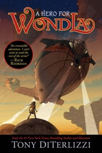 A Hero for WondLa by Tony DiTerlizzi