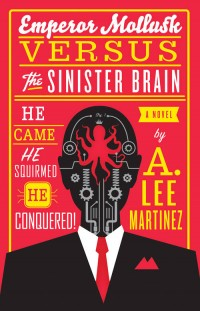 Emperor Mollusk Versus the Sinister Brain Front Cover