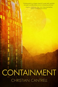 Containment by Christian Cantrell
