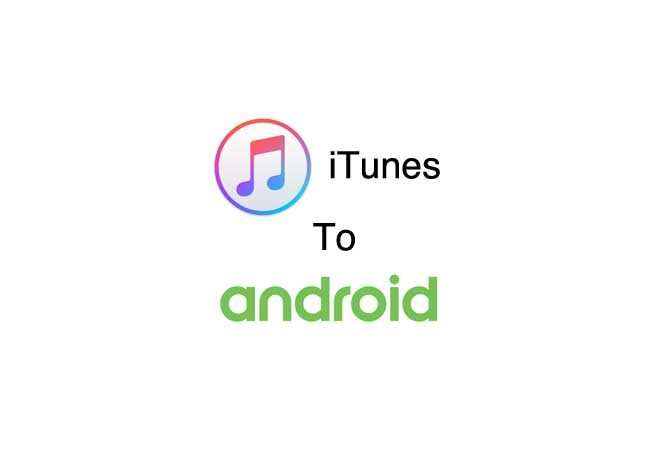 How To Transfer Your Music From iTunes To An Android