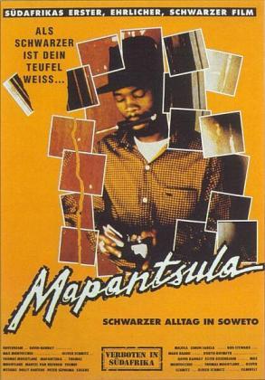 Cartel de la película Mapantsula (1987), de Oliver Schmitz, que retrata la vida de los gánsteres de los townships en los últimos años de Apartheid.