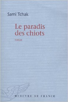 Cubierta de Le paradis des chiots, la novela por la que Tchak recibió el Prix Amadou Kourouma.