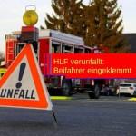 HLF verunfallt: Beifahrer eingeklemmt