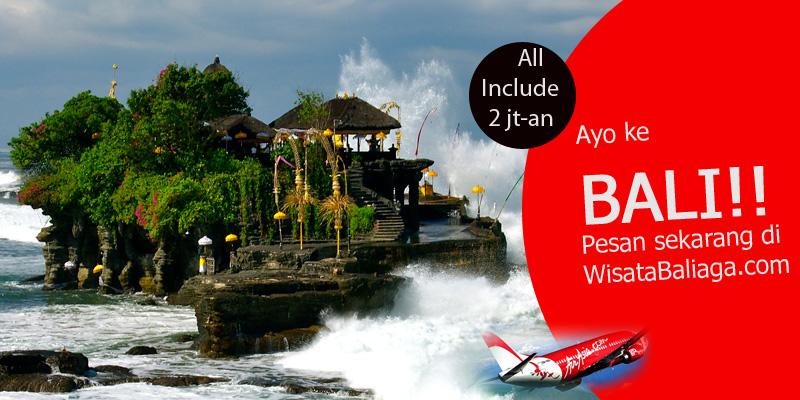 Promo Paket Wisata Bali 3 Hari 2 Malam Termasuk Tiket Pesawat