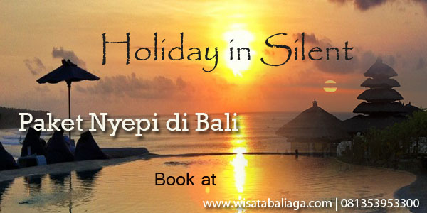 Paket Wisata Bali 4 Hari 3 Malam Spesial Nyepi 2014 Bali