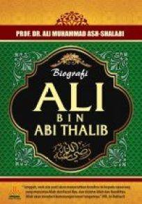 Biografi Ali Bin Abi Thalib-Ali Muhammad Ash-Shalabi-Pustaka Al Kautsar