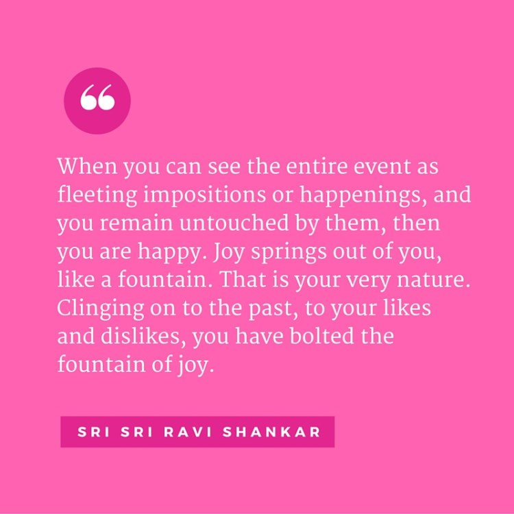 14 life changing quotes from Sri Sri Ravi Shankar\'s commentary on ...
