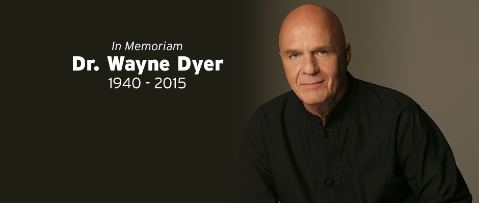 THANK YOU, WAYNE DYER