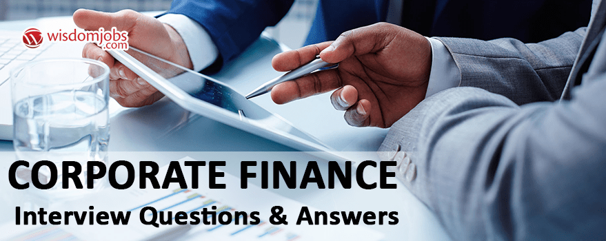 Top 250 Corporate Finance Interview Questions Best