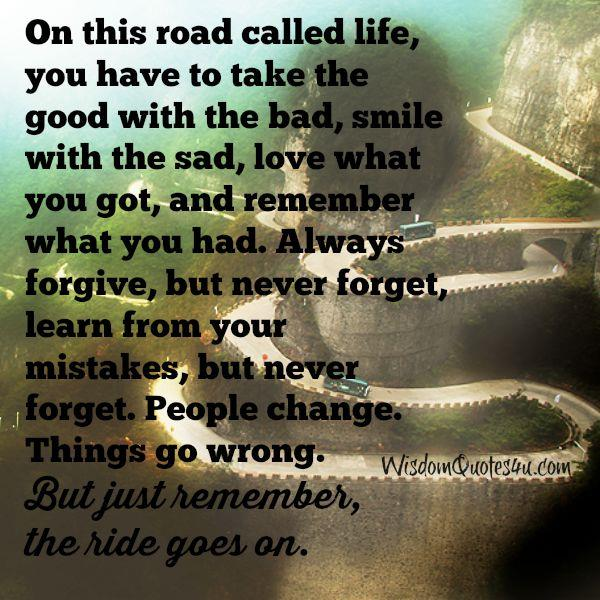 Sometimes things go wrong & people change - Wisdom Quotes