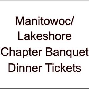 Lakeshore/ Manitowoc Chapter Banquet