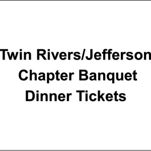 Twin Rivers/Jefferson Chapter Banquet