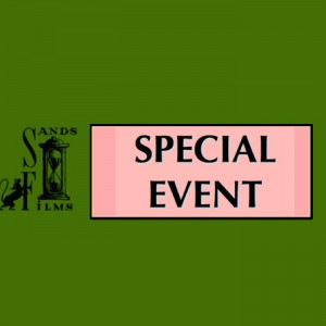 Sands Films Special Event