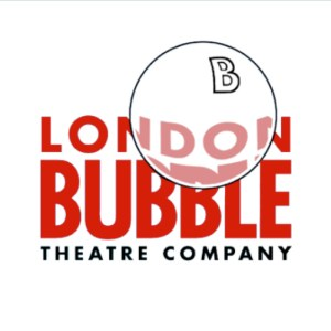 London Bubble Theatre