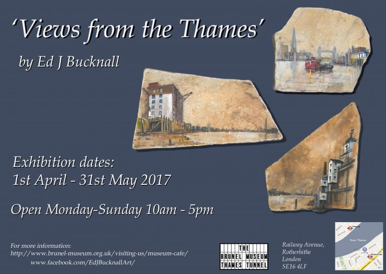 Brunel Museum Exhibition Views from the Thames Ed J Bucknall