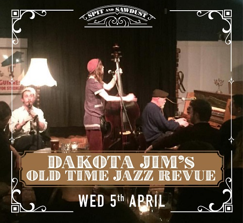 Saw and Dust Wednesday Music with Dakota Jim's Old Time Jazz Revue