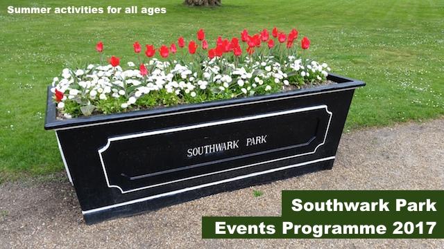 Southwark Park Events Progamme 2017