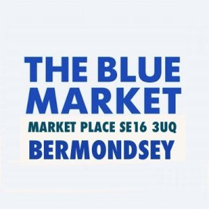 Blue Market Saturdays in The Blue Bermondsey @ Market Place | England | United Kingdom