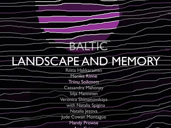 Baltic memory and landscape 2020