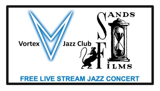 Vortex Jazz Club Free live stream concert