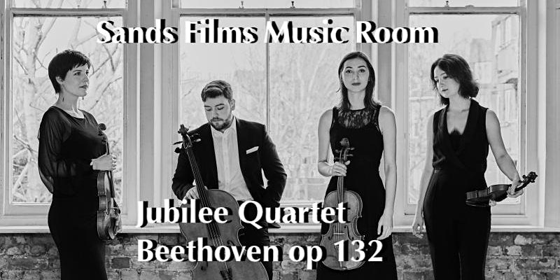 Sands Films Music Room:The Jubilee String Quartet, Beethoven op132