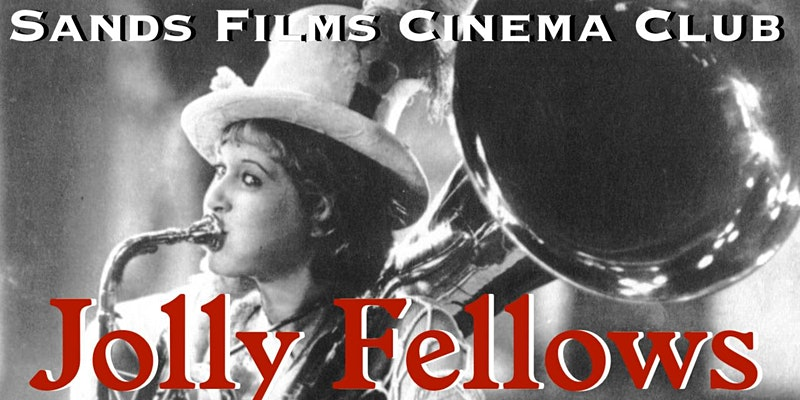 Jolly Fellows by Sands Films Studio