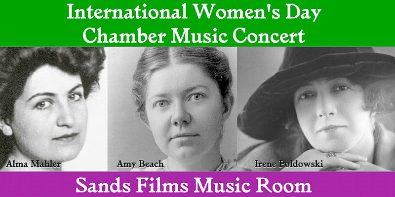 International Women's Day Chamber Music Concert by Sands Films Music Room promo