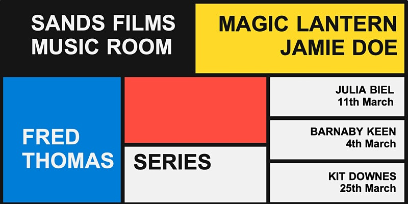 Sands Films Music Room presents The Magic Lantern – 18 March 2021