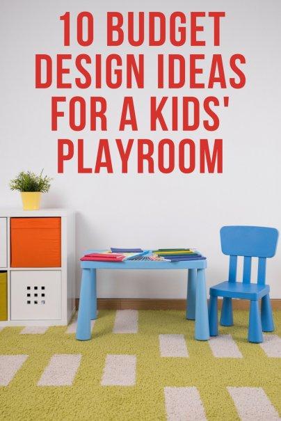 10 Budget Design Ideas for a Kids' Playroom