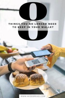 8 Things You No Longer Need to Keep in Your Wallet