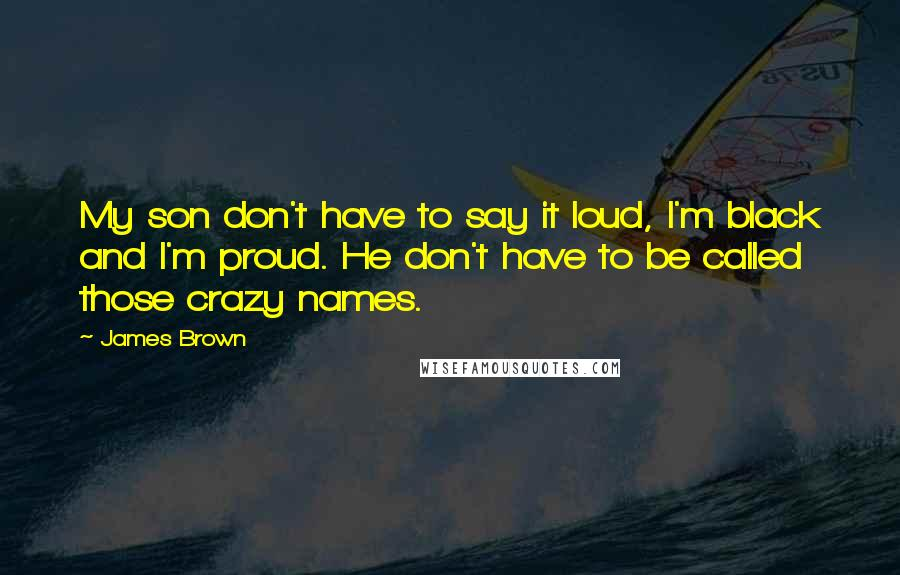 james brown quotes my