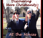 Discover Mere Christianity at the Movies
