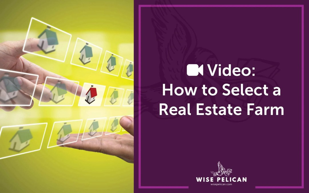 Video: How to Select a Real Estate Farm
