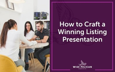How to Craft a Winning Listing Presentation