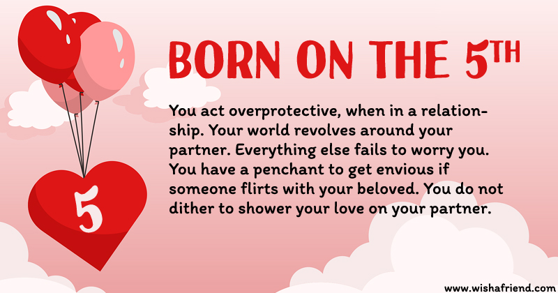 If you are born on 5th what does it say about your love life?