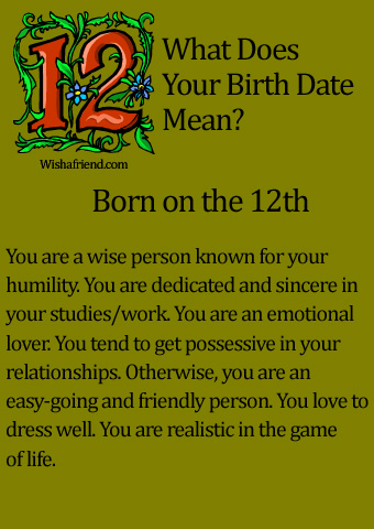 What Does Your Birth Date Mean? Born On The 12th