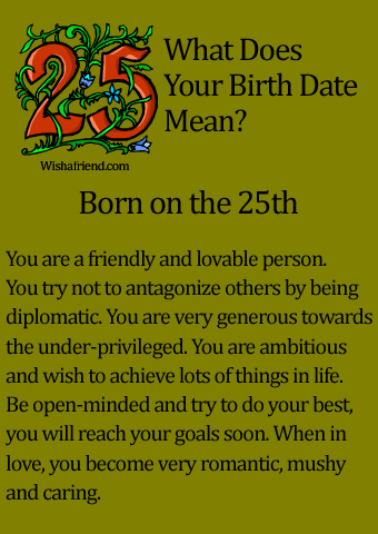 What Does Your Birth Date Mean? Born On The 25th