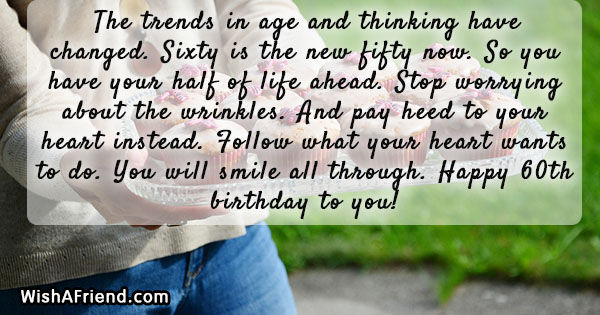 The Trends In Age And Thinking 60th Birthday Wish