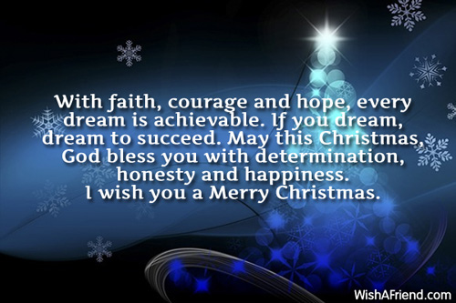 With faith courage and hope every Christmas Blessings