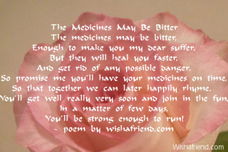 The Medicines May Be Bitter Get Well Soon Poem