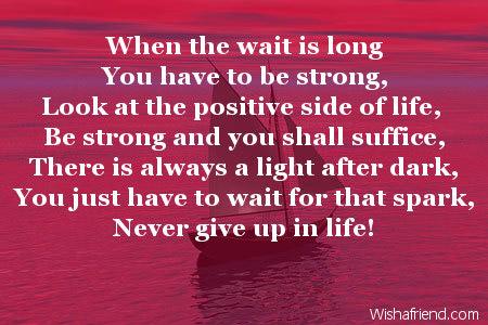 When Wait Is Long Encouragement Poem