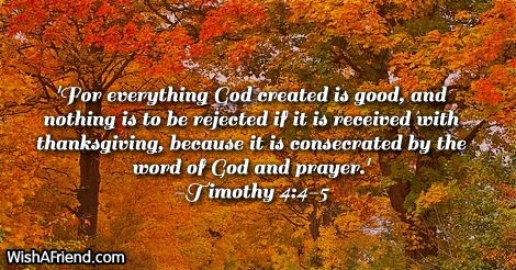 Christian Wallpaper Fall Happy Birthday For Everything God Created Is Good Bible Verses For