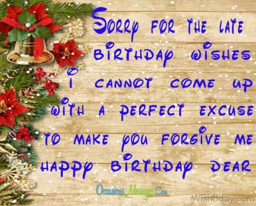 20 Belated Birthday Wishes