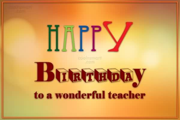 Birthday Wishes For Teacher Page 4