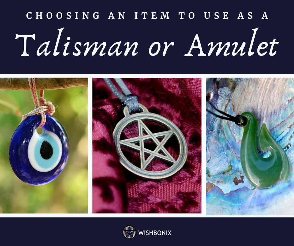Choosing an Item to Use as Talisman or Amulet
