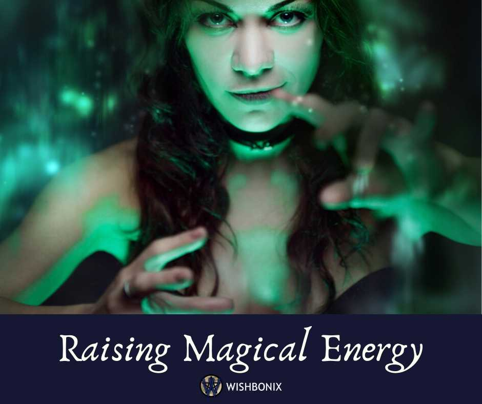 Raising Magical Energy