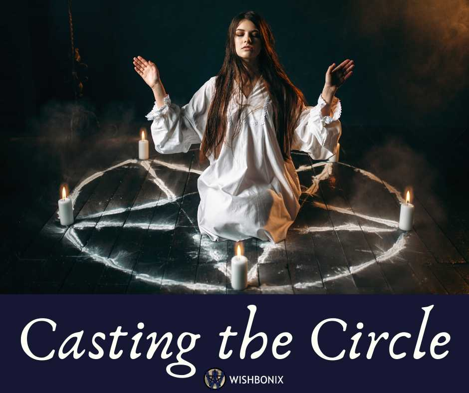 Casting the Circle